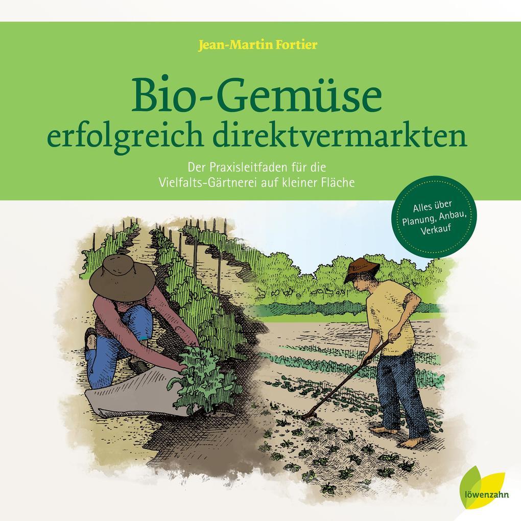 Bio-Gemüse erfolgreich direktvermarkten als Buch