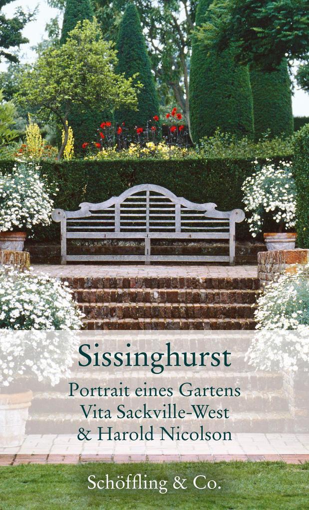 Sissinghurst als Buch von Vita Sackville-West, ...