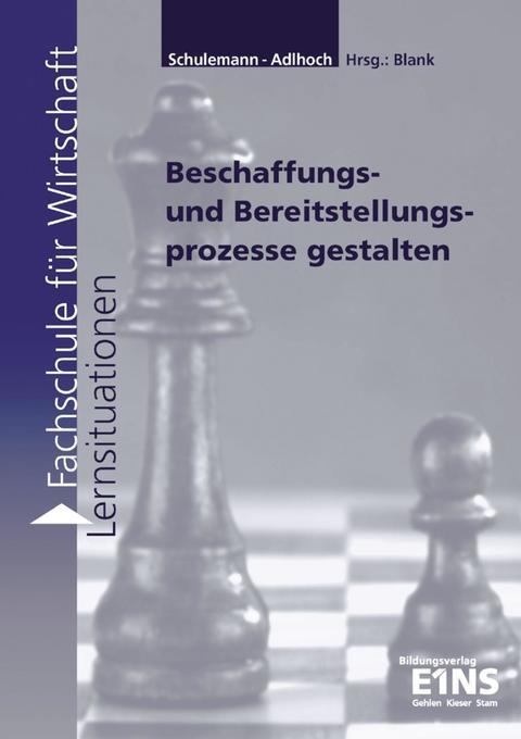 Beschaffungs- und Bereitstellungsprozesse gestalten. Arbeitsheft als Buch