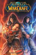 World of Warcraft - Graphic Novel 02 - In den Klauen des Todes
