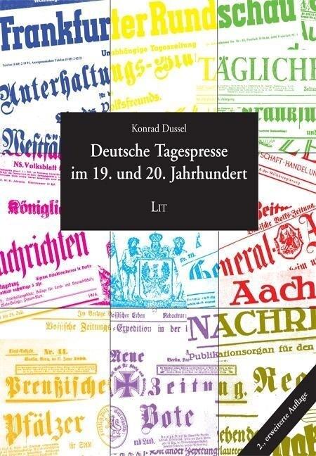 Deutsche Tagespresse im 19. und 20. Jahrhundert als Buch