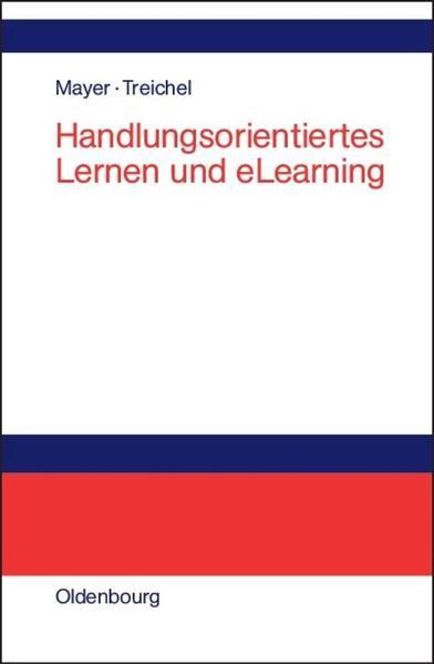 Handlungsorientiertes Lernen und eLearning als Buch