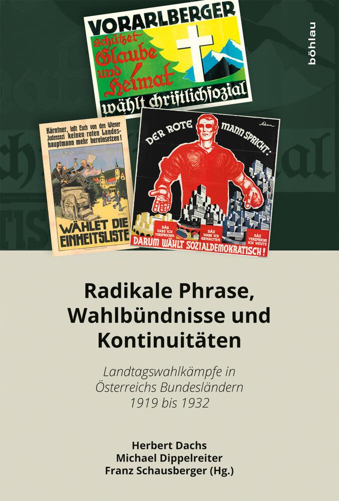 Radikale Phrase, Wahlbündnisse und Kontinuitäte...