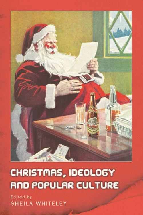 Christmas, Ideology and Popular Culture als Buch