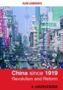 China since 1919 - Revolution and Reform als Buch