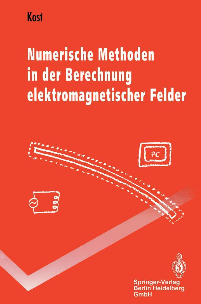 Numerische Methoden in der Berechnung elektromagnetischer Felder als Buch