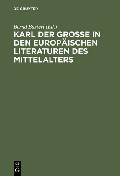 Karl der Große in den europäischen Literaturen des Mittelalters als Buch