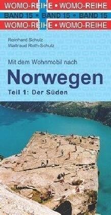 Mit dem Wohnmobil nach Norwegen. Teil 1: Der Sü...