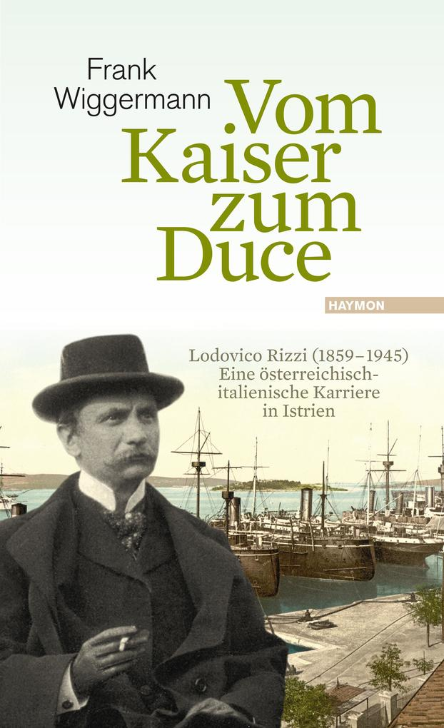Vom Kaiser zum Duce als Buch