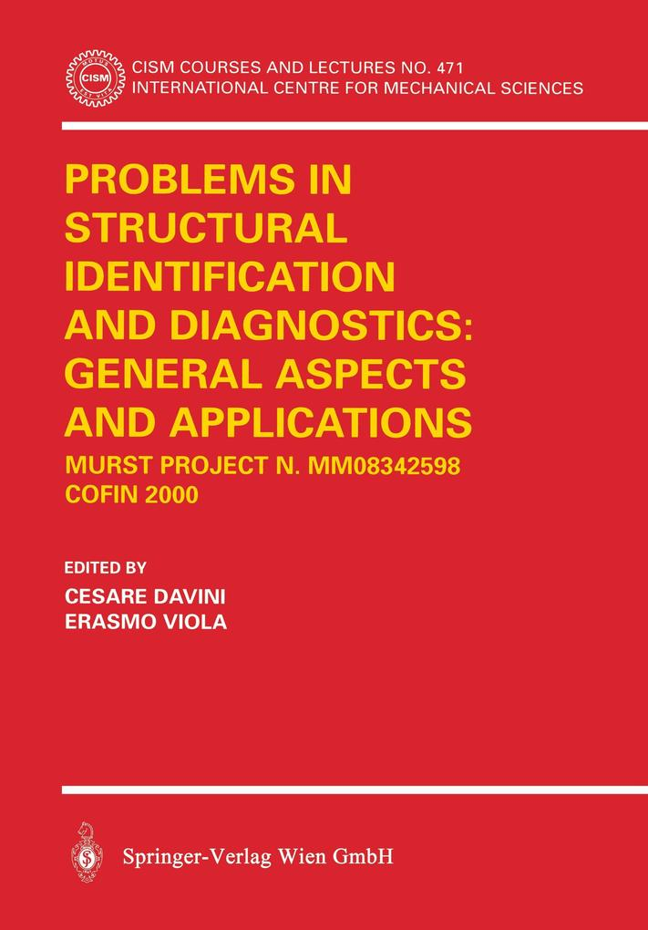 Problems in Structural Identifications and Diagnostics: General Aspects and Applications als Buch