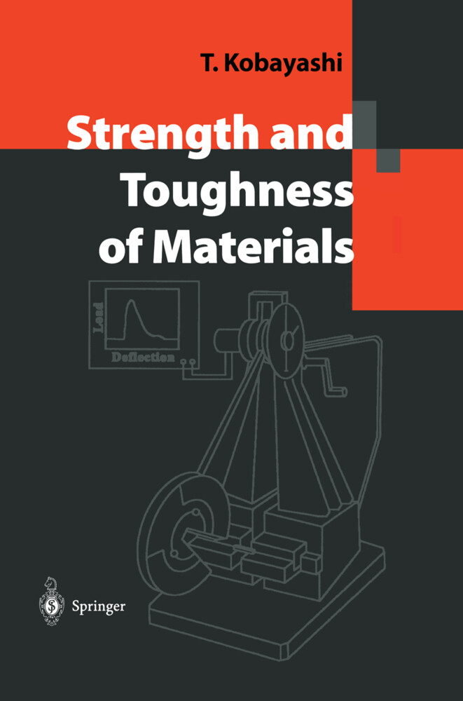 Strength and Toughness of Materials als Buch