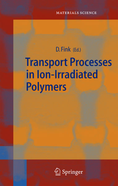 Transport Processes in Ion-Irradiated Polymers als Buch