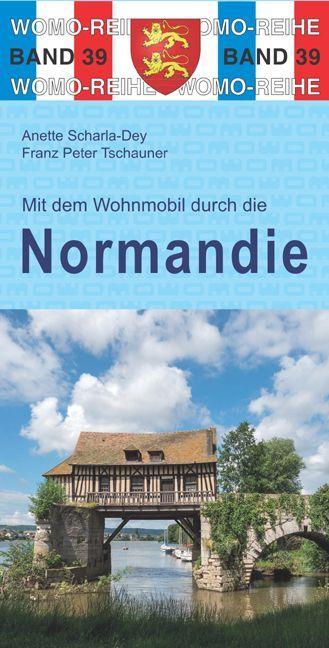 Mit dem Wohnmobil durch die Normandie als Buch ...
