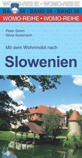 Mit dem Wohnmobil nach Slowenien als Buch von P...