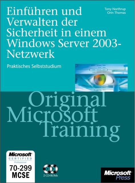 Einführen und Verwalten der Sicherheit im Windows Server 2003 Netzwerk als Buch