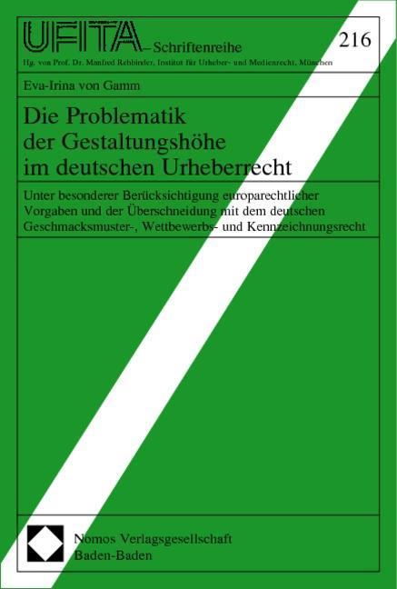 Die Problematik der Gestaltungshöhe im deutschen Urheberrecht als Buch