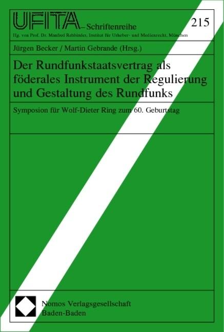 Der Rundfunkstaatsvertrag als förderales Instrument der Regulierung und Gestaltung des Rundfunks als Buch