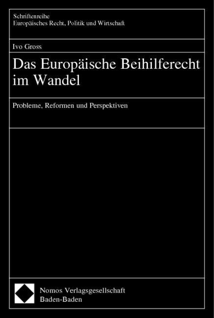 Das Europäische Beihilferecht im Wandel als Buch