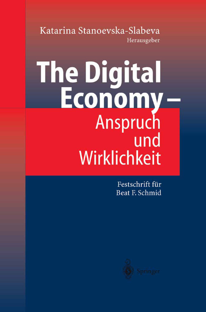 The Digital Economy - Anspruch und Wirklichkeit als Buch