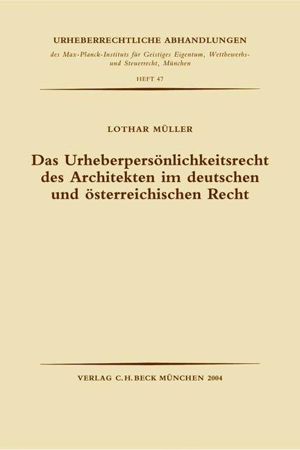 Das Urheberpersönlichkeitsrecht des Architekten im deutschen und österreichischen Recht als Buch