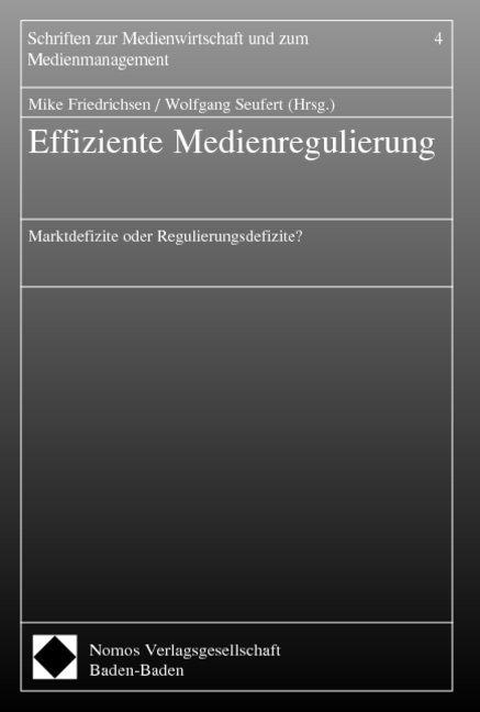 Effiziente Medienregulierung als Buch