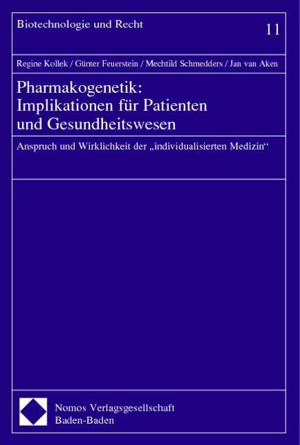 Pharmakogenetik: Implikationen für Patienten und Gesundheitswesen als Buch
