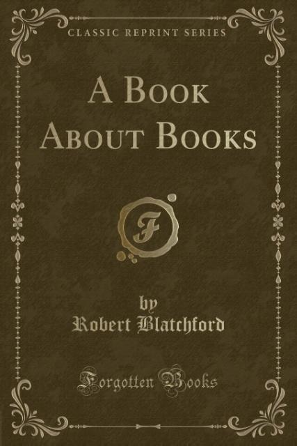 A Book About Books (Classic Reprint) als Tasche...