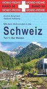 Mit dem Wohnmobil in die Schweiz. Teil 1: Der Westen