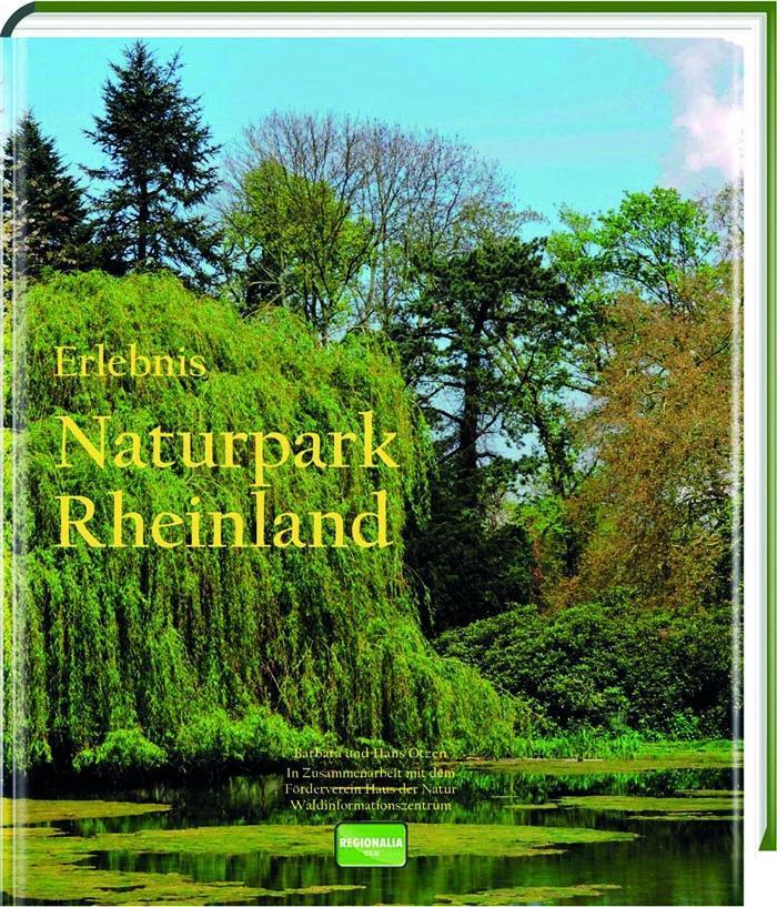 Erlebnis Naturpark Rheinland als Buch von Barba...