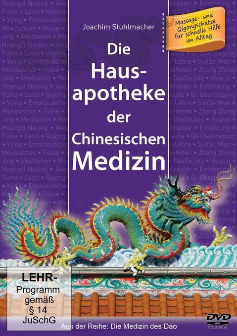 Die Hausapotheke der Chinesischen Medizin