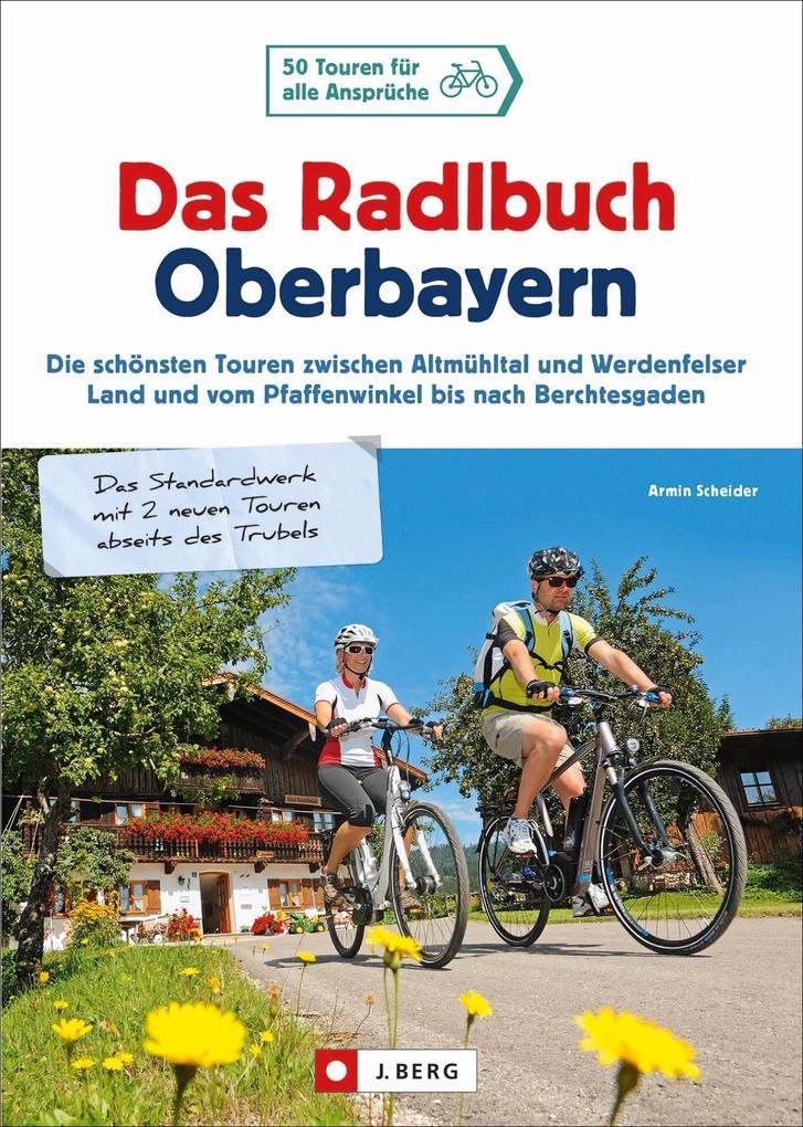 Das Radlbuch Oberbayern als Buch