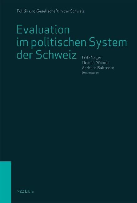 Evaluation im politischen System der Schweiz al...
