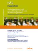 Stellenbesetzungs- und Auswahlverfahren treff- und rechtssicher gestalten - rechtliche, psychologische und ökonomische Aspekte