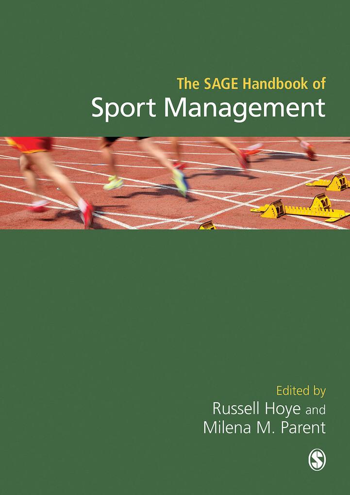 The SAGE Handbook of Sport Management als eBook...