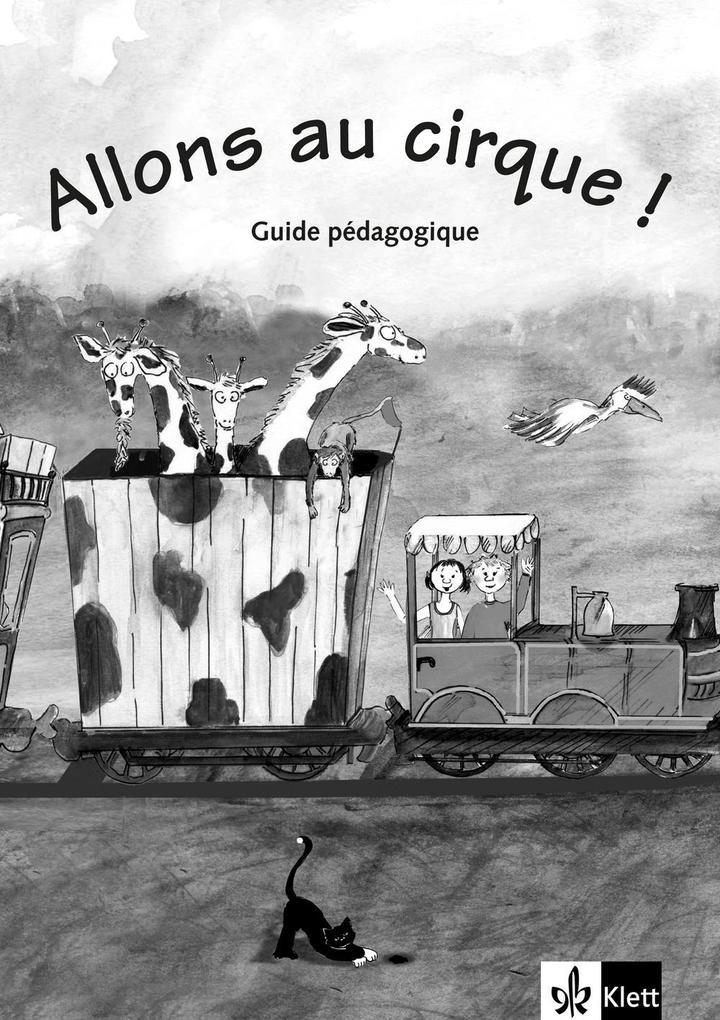 Allons au cirque! Lehrerheft. Guide pédagogique als Buch