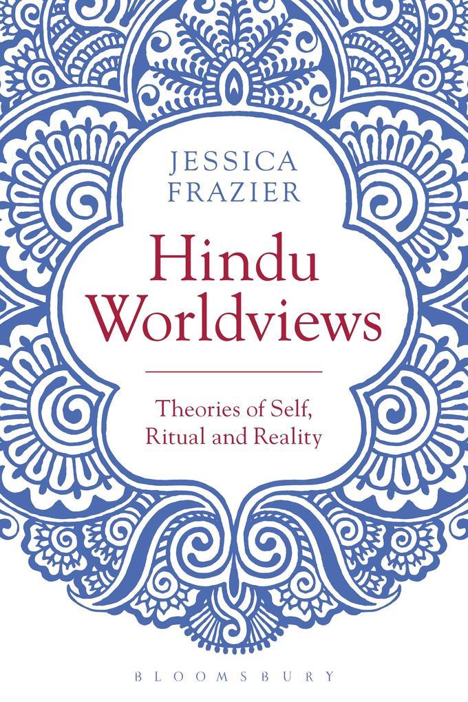 Hindu Worldviews als eBook Download von Jessica...