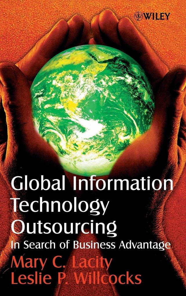 Global Information Technology Outsourcing: In Search of Business Advantage als Buch