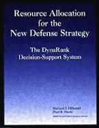 Resource Allocation of the New Defense Strategy: The Dynarank Decision-Support System als Taschenbuch
