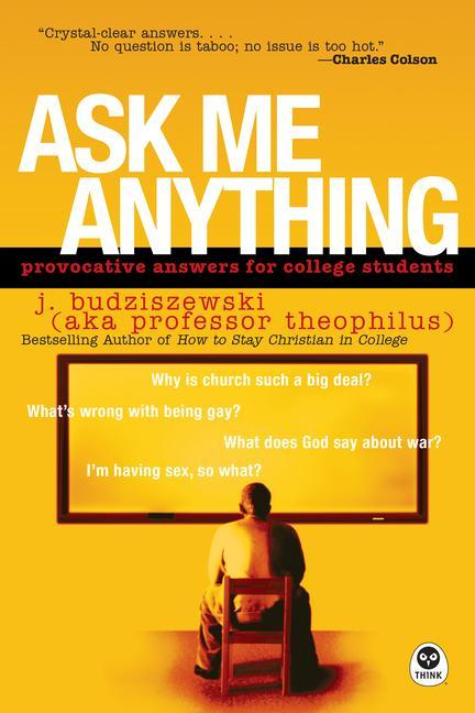 Ask Me Anything: Provocative Answers for College Students als Taschenbuch