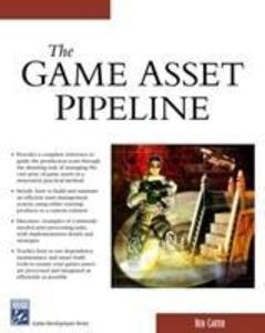 The Game Asset Pipeline als Taschenbuch