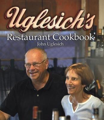 Uglesich's Restaurant Cookbook als Buch