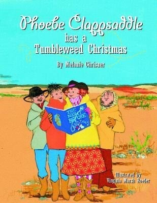 Phoebe Clappsaddle Has a Tumbleweed Chri als Buch
