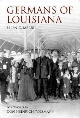 Germans of Louisiana als Buch