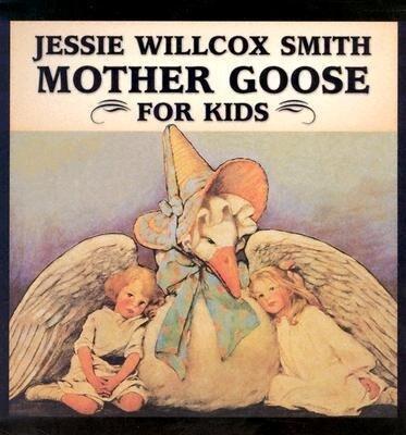 Jessie Willcox Smith Mother Goose for Kids als Buch