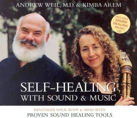 Self-Healing with Sound & Music: Revitalize Your Body & Mind with Proven Sound Healing Tools als Hörbuch
