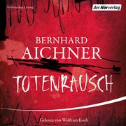 [Bernhard Aichner: Totenrausch]