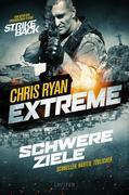 Extreme: Schwere Ziele