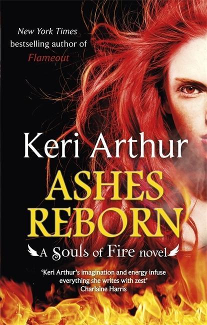 Ashes Reborn als Taschenbuch von Keri Arthur