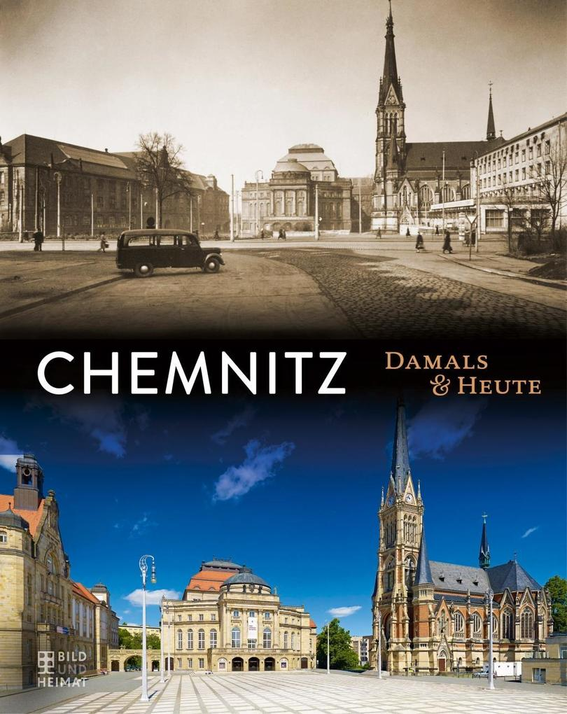 Chemnitz Damals und heute als Buch von