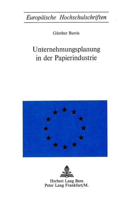 Unternehmungsplanung in der Papierindustrie als...